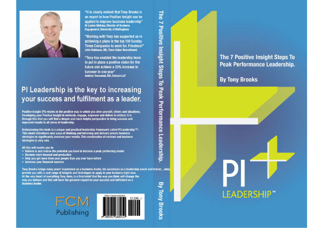 PI Leadership Book - Tony Brooks - Keynote Speaker and Author