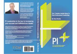 PI Leadership Book - Tony Brooks - Keynote Speaker and Author