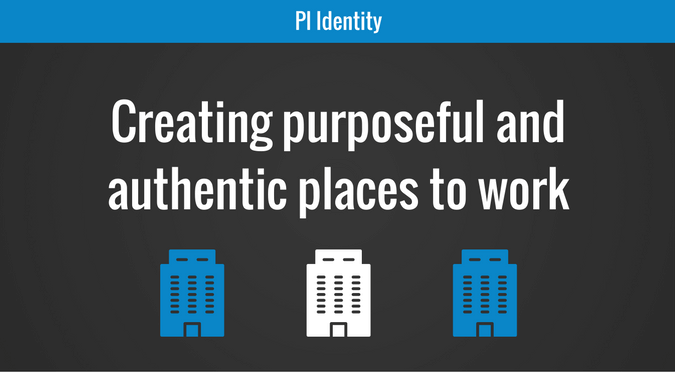 Creating purposeful and authentic places to work